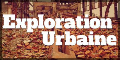 exploration urbaine