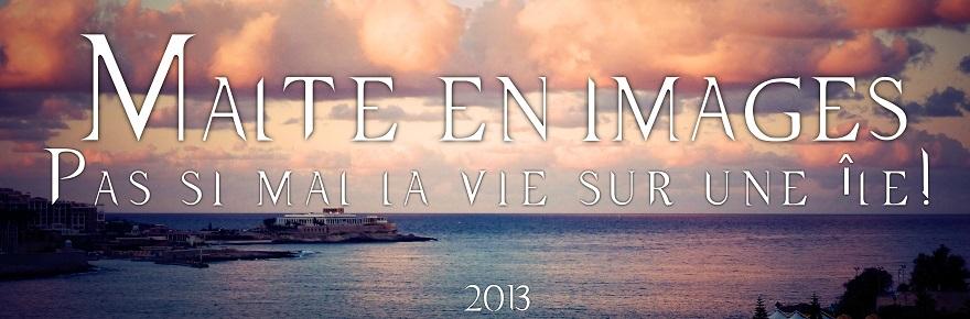 Malte en images : pas si mal la vie sur une île!