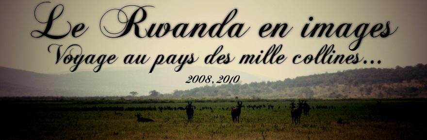 Le Rwanda en images : voyage au pays des mille collines…