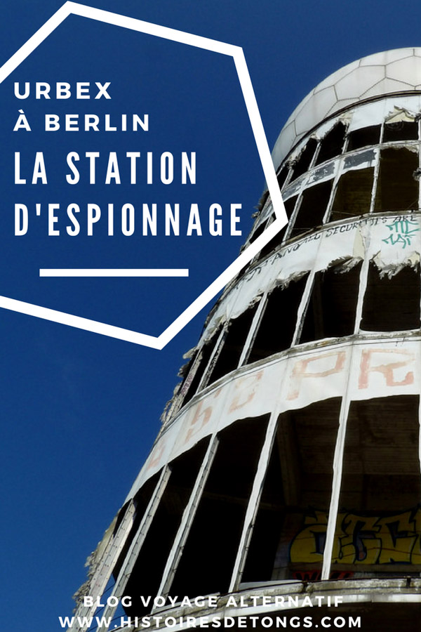 urbex berlin station d'espionnage américaine