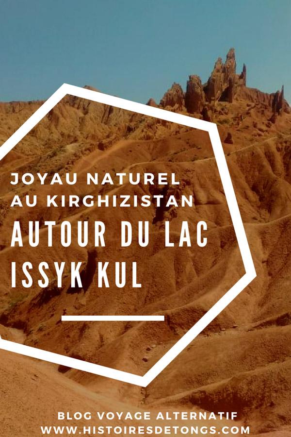 Ma grande aventure autour du lac Issyk Kul au Kirghizistan... | Histoires de tongs, le blog voyage passionnément alternatif