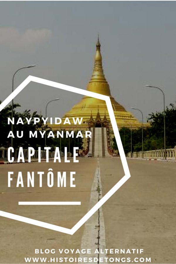 naypyidaw capitale birmanie