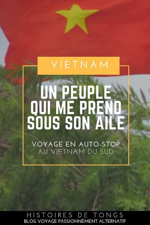 Carnet de voyage en auto-stop au Vietnam du Sud, ou quand un peuple me prend sous son aile... | Histoires de tongs, le blog voyage passionnément alternatif