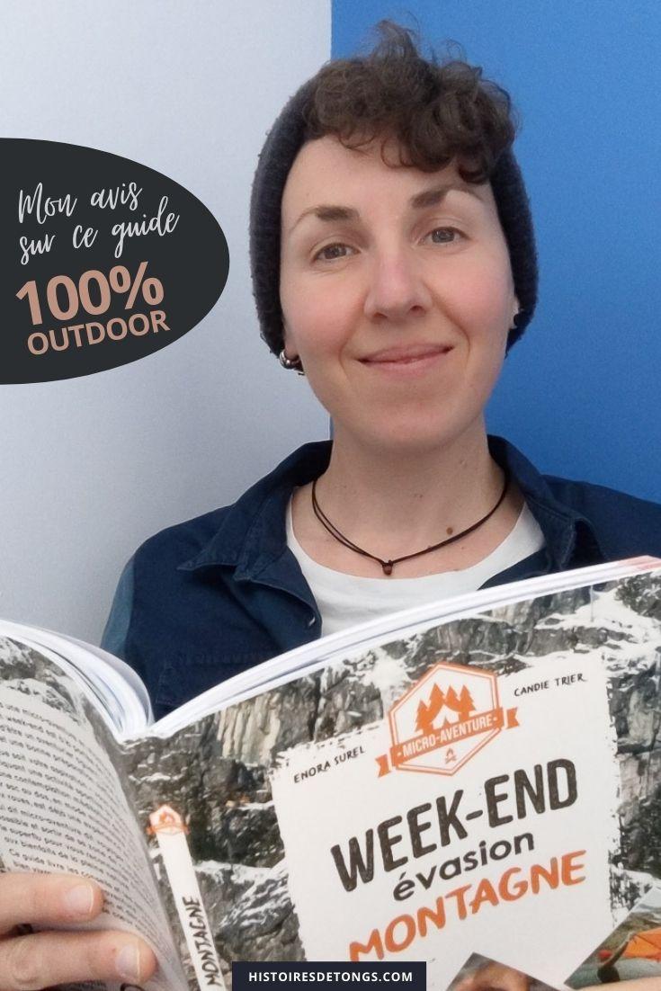 Mon avis complet sur le guide Week-end évasion aventure, d'Enora Surel et de Candie Trier... | Histoires de tongs, le blog aventure en solo et au féminin