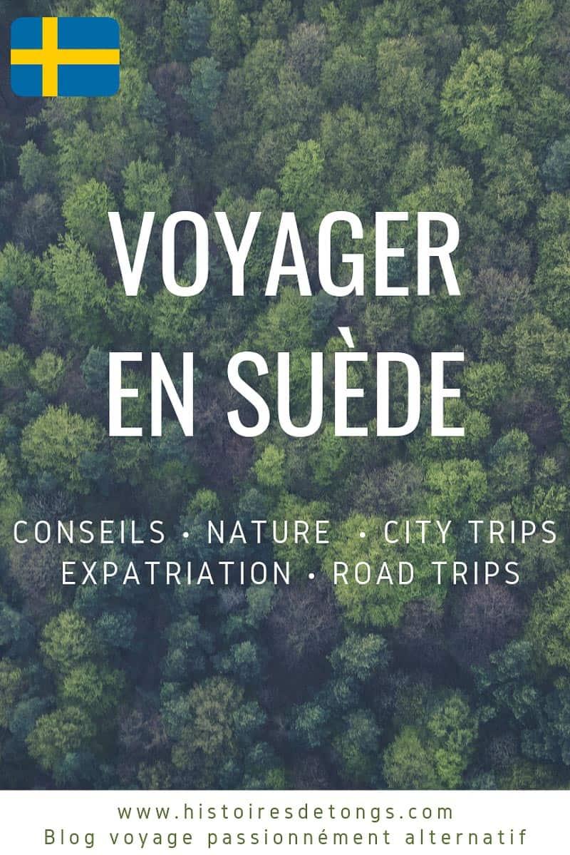Voyager en Suède, dossier complet : mes conseils pour préparer votre voyage, mes carnets de route et d'aventure en été comme en hiver, et un peu de mon expatriation... | Histoires de tongs, le blog voyage passionnément alternatif