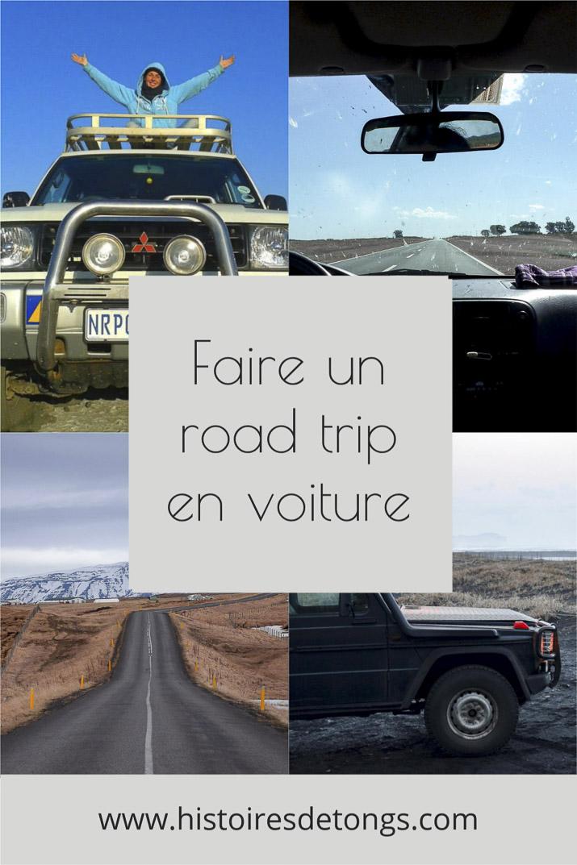 Faire un road trip en voiture : mes meilleurs conseils pratiques...   Histoires de tongs, le blog aventure en solo et au féminin