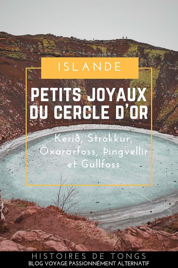 Visiter le Cercle d'Or, un incontournable de l'Islande : carnet de route et conseils pour découvrir Gullfoss, Strokkur, Þingvellir et le cratère de Kerið... | Histoires de tongs, le blog voyage passionnément alternatif