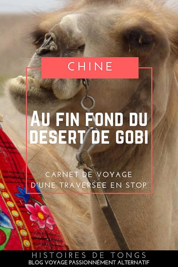 Traversée du désert de Gobi en Chine, en auto-stop... | Histoires de tongs, le blog voyage passionnément alternatif