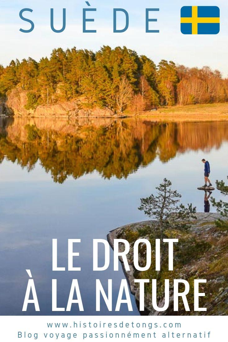 Le droit à la nature en Suède, comment ça marche ? | Histoires de tongs, le blog voyage passionnément alternatif