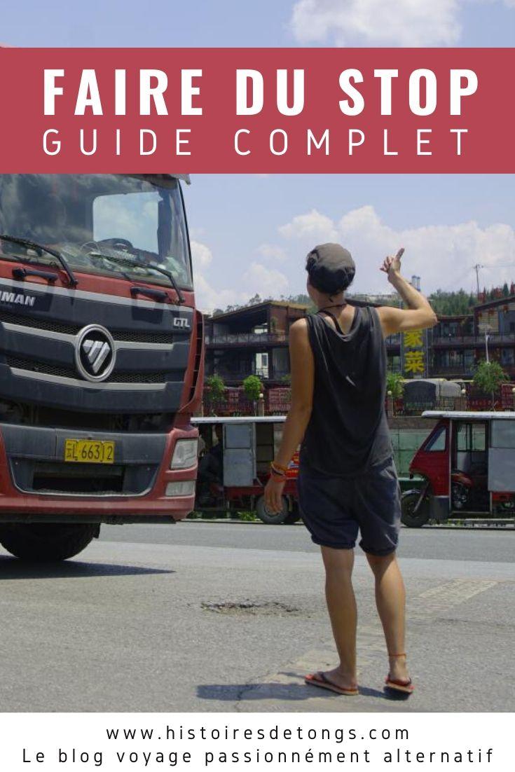 Faire du stop : mon guide complet et détaillé pour jouer du pouce en France et sur les routes du monde... | Histoires de tongs, le blog voyage passionnément alternatif