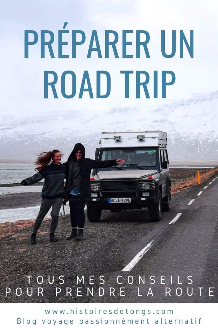 Préparer un road trip en France ou à l'étranger : tous les conseils de pro pour vous organiser au mieux... | Histoires de tongs, le blog voyage passionnément alternatif