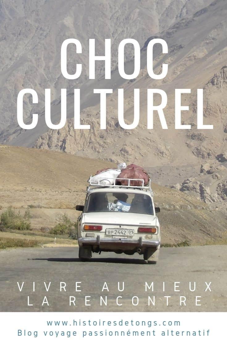Bien gérer le choc culturel en voyage : tous mes conseils pratiques après 6 ans de tour du monde... | Histoires de tongs, le blog voyage passionnément alternatif