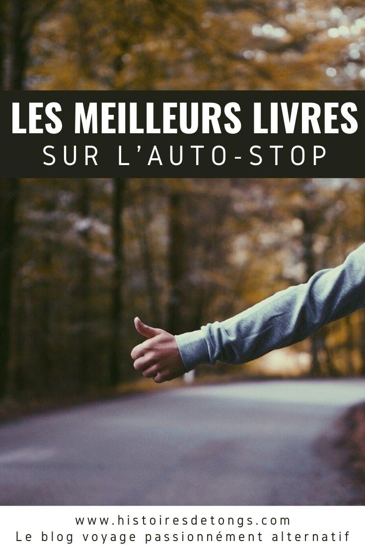 Sélection des meilleurs livres sur l'auto-stop... | Histoires de tongs, le blog voyage passionnément alternatif