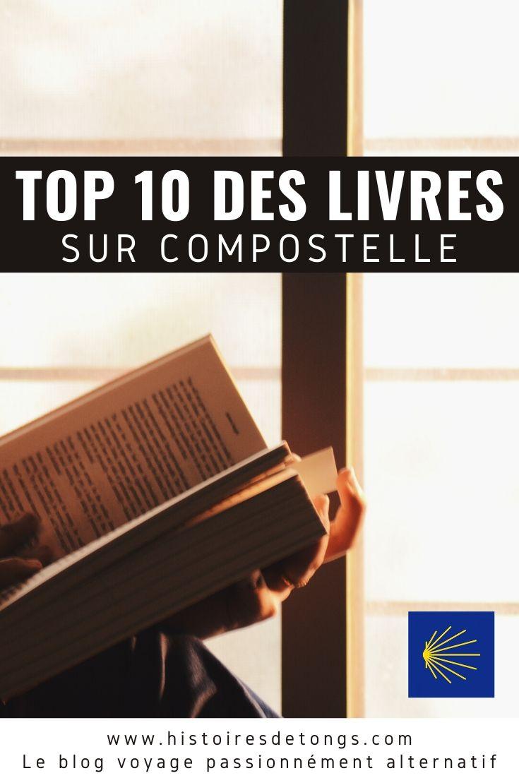 Les 10 meilleurs livres sur le chemin de Saint-Jacques-de-Compostelle, à dévorer sans plus attendre (carnets de voyage et guides pratiques)... | Histoires de tongs, le blog voyage passionnément alternatif