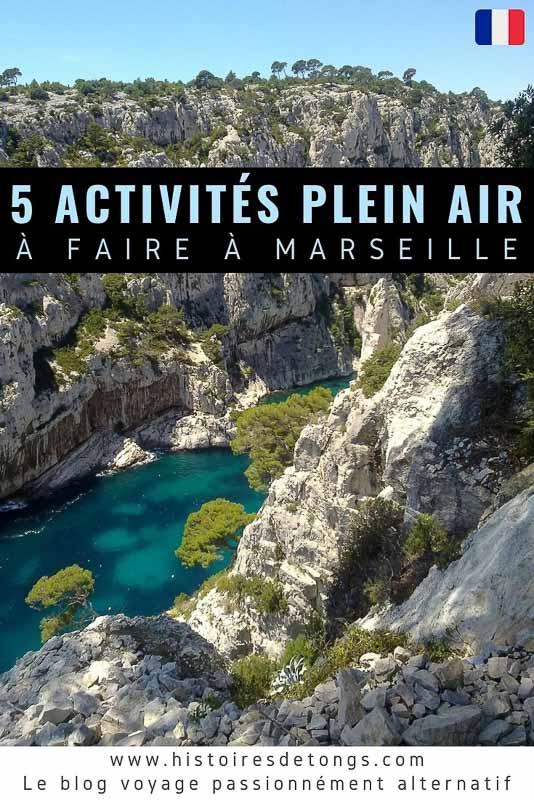 5 idées d'activités plein air à faire à Marseille... | Histoires de tongs, le blog voyage passionnément alternatif