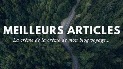 meilleur blog voyage
