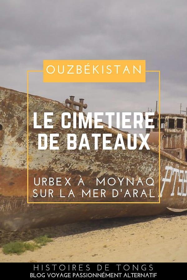 Moynaq en Ouzbékistan, un cimetière de bateaux sur la mer d'Aral... | Histoires de tongs, le blog voyage passionnément alternatif