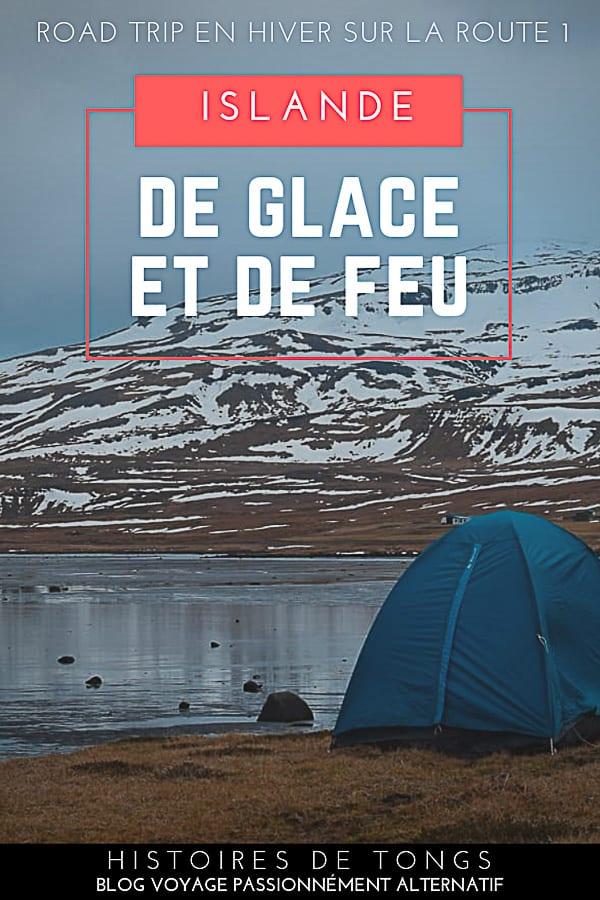 Road trip en Islande du Nord, la route 1 en hiver, ou le carnet de voyage de ma traversée du pays en auto-stop et en camping sauvage... | Histoires de tongs, le blog voyage passionnément alternatif