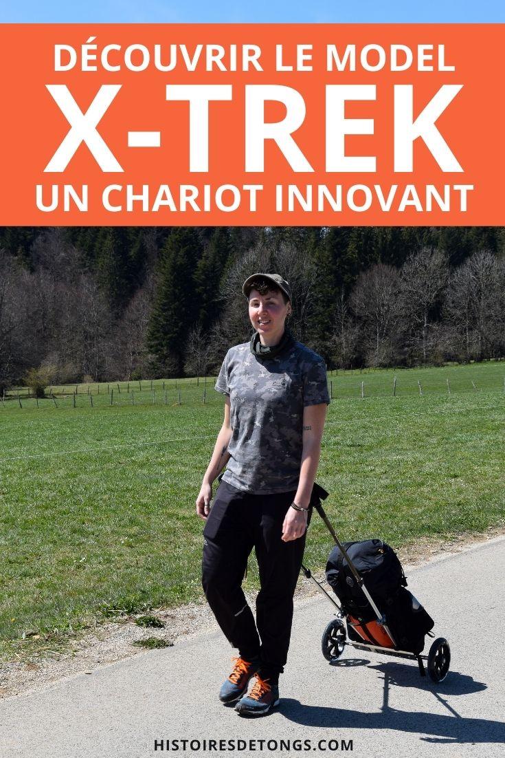Découvrir le Model X-Trek, un chariot de randonnée pratique et innovant... | Histoires de tongs, le blog aventure en solo et au féminin