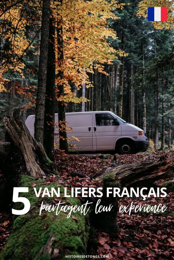 Découvrez 5 témoignages inspirants de van lifers français qui ont voyagé au sein de l'hexagone, dans leur van aménagé... | Histoires de tongs, l'aventure en solo et au féminin