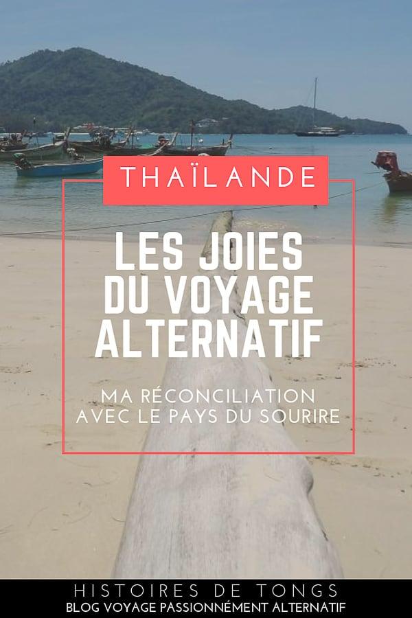Ma réconciliation avec la Thaïlande, ou les joies du voyage alternatif | Histoires de tongs #blogvoyage