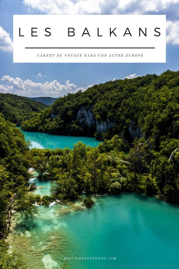 Les Balkans : carnet de voyage dans une autre Europe... | Histoires de tongs, le blog voyage passionnément alternatif
