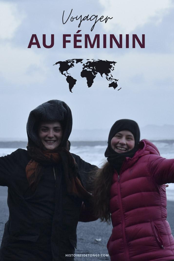 Être une femme seule en voyage : tous mes conseils après 7 ans de tour du monde... | Histoires de tongs, le blog d'aventure en solo et au féminin