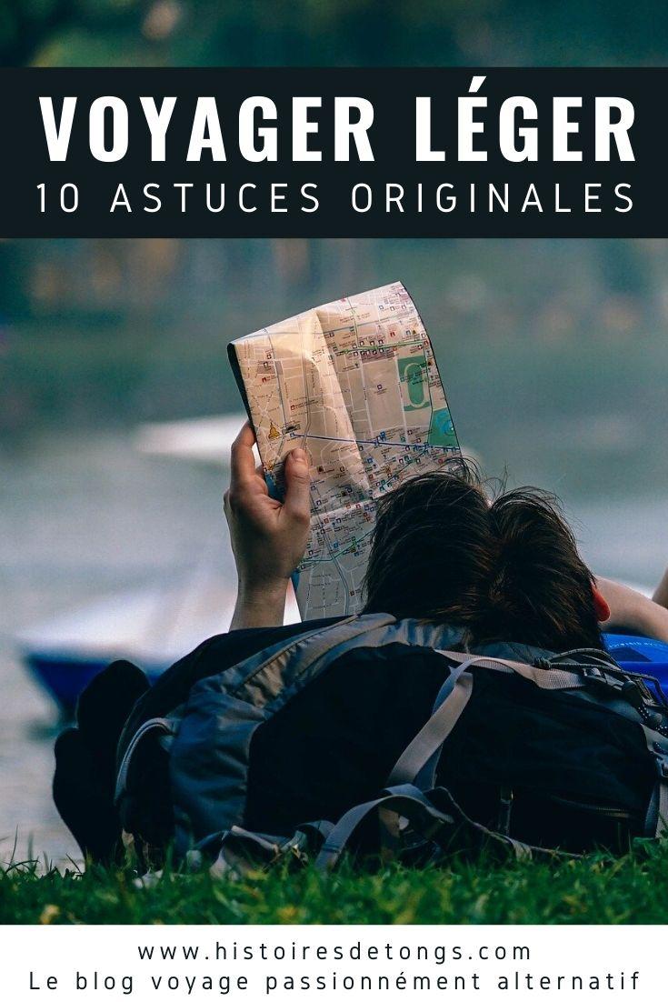 Mes 10 astuces originales, testées et approuvées, pour voyager léger... | Histoires de tongs, le blog voyage passionnément alternatif